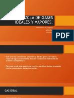 MEZCLA DE GASES IDEALES Y VAPORES.pptx