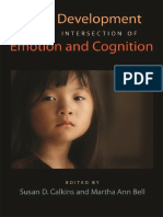 [Human Brain Development] Susan D. Calkins, Martha Ann Bell - Child Development at the Intersection of Emotion and Cognition (2010, American Psychological Association (APA)).pdf