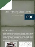 VSD (Variable Speed Drive) or INVERTER