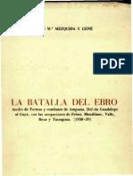 Batalla del Ebro Asedio de Tortosa y combates en Amposta, La - Luis Maria Mezquida