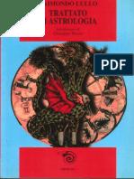 Raimondo Lullo, a cura di Giuseppe Bezza - Trattato di astrologia-Mimesis (2003).pdf