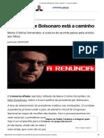 A renúncia de Bolsonaro está a caminho — Conversa Afiada