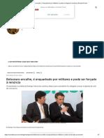 Bolsonaro encolhe, é enquadrado por militares e pode ser forçado à renúncia _ Revista Fórum