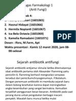 Tugas Farmakologi 1 kelompok 4 2018D ANTIFUNGI