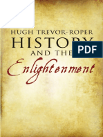 Hugh Trevor-Roper - History and the Enlightenment - 2010