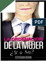 La Ordenación de la Mujer, ¿Si o No, Pr. Esteban Borh