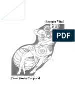 Consciência Corporal. Energia Vital