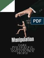 Manipulation Dark Psychology to Manipulate and Control People by Arthur Horn (z-lib.org).epub.pdf