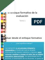 444529390 El Enfoque Formativo de La Evaluacion 1 y 4 SATD Pptx