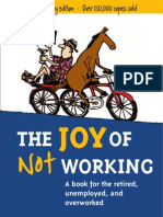 The Joy of Not Working
