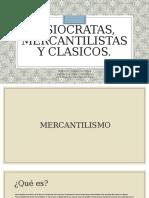 Fisiocracia-Mercantilismo-Clasismo