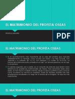 2 EL MATRIMONIO DEL PROFETA OSEAS 2019