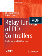 (Advances in Industrial Control) M. Chidambaram,Nikita Saxena (auth.) -  Relay Tuning of PID Controllers _ For Unstable MIMO Processes-Springer Singapore (2018).pdf