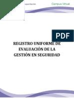 M. REGISTRO UNIFORME DE EVALUACIÓN DE LA GESTIÓN EN SEGURIDAD (1)