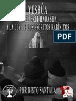 YESHÚA EN EL BRIT HADASHA A LA LUZ DE LOS ESCRITOS RABÍNICOS POR RISTO SANTALA.pdf