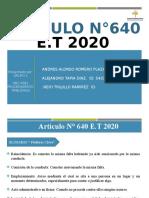 Articulo 640 E.T.