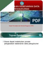 Menerapkan proses pengecekan kebenaran data pengukuran