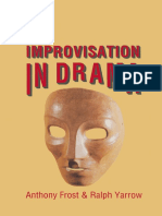 (New Directions in Theatre) Anthony Frost, Ralph Yarrow (auth.) - Improvisation in Drama-Palgrave Macmillan UK (1989).pdf
