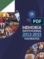 Memoria Institucional de la FAM-Bolivia 2013-2015