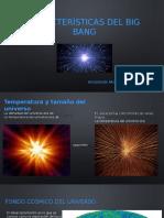 Características del big bang