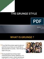 THE GRUNGE STYLE ,IGNATIUK.pptx