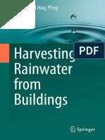 Syed Azizul Haq, PEng (auth.) - Harvesting Rainwater from Buildings-Springer International Publishing (2017).pdf
