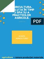 Anexa 1. Agricultura. Evoluția în timp și spațiu a practicilor agricole..pdf
