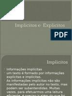 Implícitos e  Explícitos