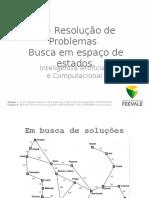 03 - Resolução de Problemas - Busca em espaço de estados.pptx
