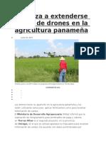 Empieza a extenderse el uso de drones en la agricultura panameña