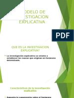 MODELO DE INVESTIGACIÓN EXPLICATIVA