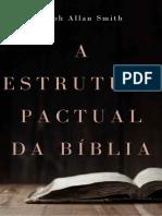 A estrutura pactual da Bíblia - Ralph A. Smith