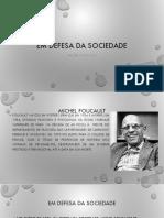 EM DEFESA DA SOCIEDADE - FOUCAULT - VERSÃO FINAL