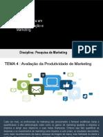 UOR - Disciplina de Pesquisa de Marketing TEMA 4