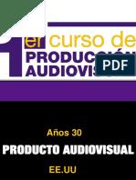 PRESENTACION DE 1 CURSO DE PRODUCCION UDIOVISUAL.pdf