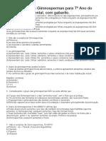 Exercícios sobre Gimnospermas para 7º Ano do Ensino Fundamental