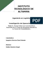Tema 3.- Ensayo Sobre Las Características Generales De La Toma De Decisiones Basada En La Teoría De Probabilidades.