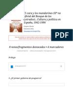 """Notas de """" El cura y los mandarines (Hª no oficial del Bosque de los Letrados)., Cultura y política en España, 1962-1996 """""""