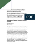 Historia de la televisión por cable en Argentina (primera entre