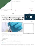 Crean prueba de sangre para detección temprana de 50 tipos de cáncer - Ciencias - La Jornada