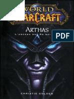 06 - Christie Golden - Warcraft - Arthas l'ascesa del Re dei Lich.epub
