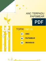 PPT ANC PAPSMEAR DAN IMUNISASI.pptx