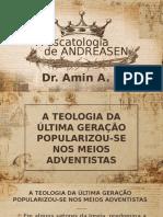 A ESCATOLOGIA DE ANDREASEN.pptx