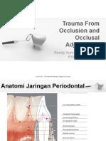 Trauma Oklusi dan Occlusal Adjustment