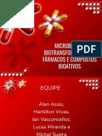 MICROBIOTA E BIOTRANSFORMAÇÃO DE  FÁRMACOS E COMPOSTOS BIOATIVOS