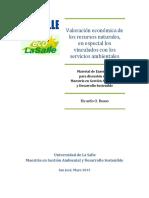 Valoración económica de los recursos naturales, en especial los vinculados con los servicios ambientales.