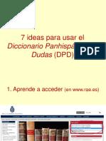 7 ideas para usar el dpd