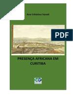 2017 - Presença Africana em Curitiba