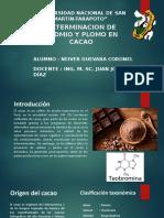DETERMINACION DE CADMIO Y PLOMO EN CACAO.pptx