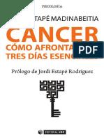 CÁNCER CÓMO AFRONTAR LOS TRES DÍAS ESENCIALES -Tania Estapé Madinabertia.pdf